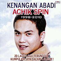 Achik Spin - Engkau Yang Ku Cinta.mp3