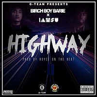 Birch Boy Barie ft. IAMSU! - Highway.mp3