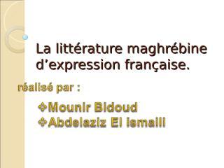 la-littérature-maghrébine-d-expression-française.ppt