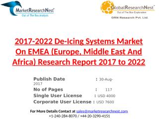 2017-2022 De-Icing Systems Market On EMEA (Europe, Middle East And Africa) Research Report 2017 to 2022.pptx