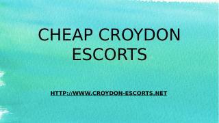 Cheap Croydon Escorts.pptx