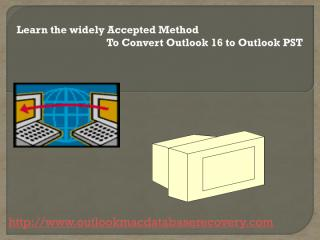 Method To Convert Outlook 16 to Outlook PST.pdf