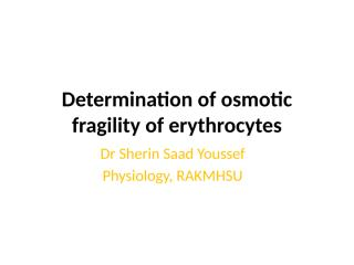 Osmotic Fragility test.pptx