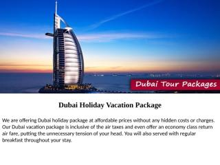 Dubai Holiday Vacation Package.pptx