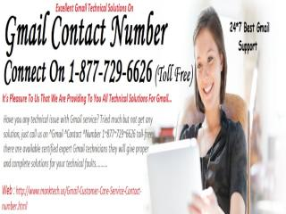 #Gmail #Contact #Number 1-877-729-6626.pptx