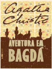 Aventura em Bagdá - Agatha Christie.pdf