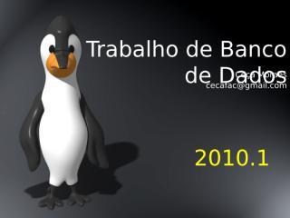 Trabalhos_BD-2010.1.ppt