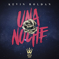 01. Kevin Roldan - Una Noche (Prod. Dayme & El High).mp3