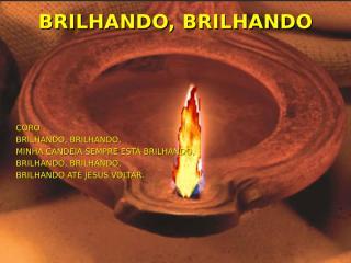 BRILHANDO, BRILHANDO.ppt