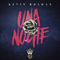 01. Kevin Roldan - Una Noche.mp3
