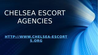 Chelsea Escort Agencies.pptx