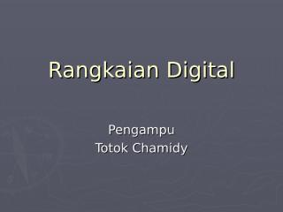 01_pendahuluan_rangkaian_digital2.ppt