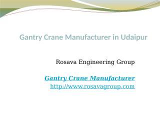 Gantry Crane Manufacturer in Udaipur.pptx