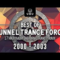 Best Of Tunnel Trance Force 2000 2003